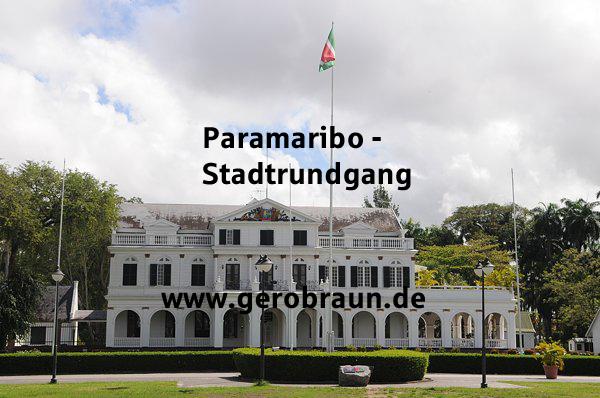 Paramaribo-Stadtrundgang